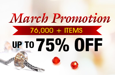 March Promotion -- 76,000+ Items Up to 75% OFF