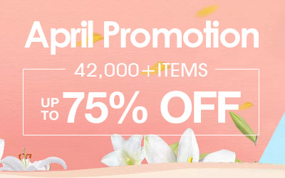 April Promotion -- 42,000+ Items Up to 75% OFF