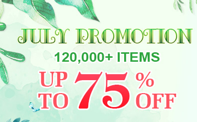 July Promotion -- 120,000+ Items Up to 75% OFF