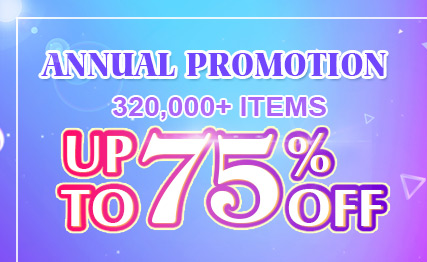 Annual Promotion -- 320,000+ Items Up to 75% OFF