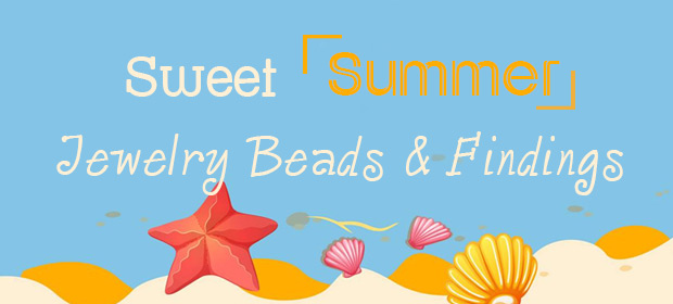 Sweet Summer Jewelry Beads & Findings