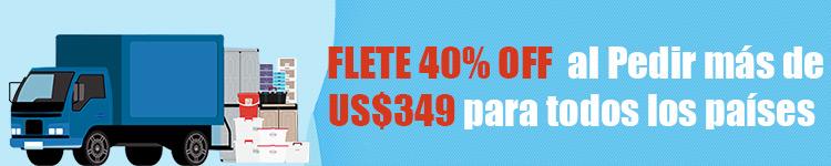 Flete 40% OFF al Pedir más de US$349 para todos los países