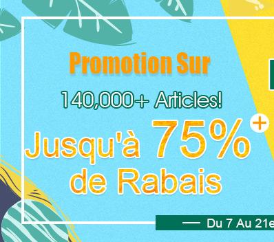Promotion Sur 140,000+ Articles! Jusqu'à 75% de Rabais