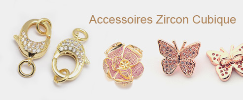 Accessoires Zircon Cubique