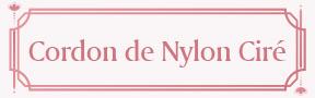 Cordon de Nylon Ciré