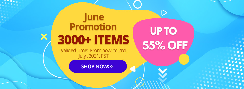 June Promotion UP TO 55% OFF